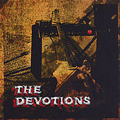 Play & Download The Devotions by The Devotions | Napster