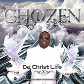 Play & Download Da-Christ Life by Chozenone | Napster