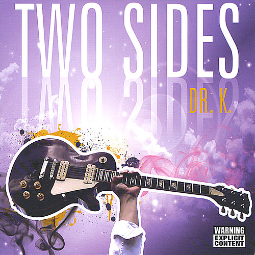 Play & Download Two Sides by Dr. K | Napster