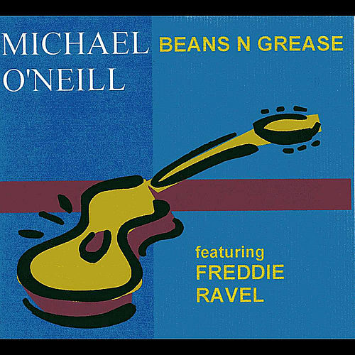 Play & Download Beans n Grease - Single by Michael O'Neill | Napster