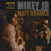 Play & Download Pocket Full of Money (Acoustic Recordings) by Mikey Junior | Napster