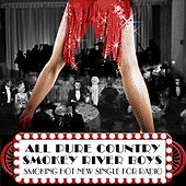 All Pure Country - Single by Smokey River Boys