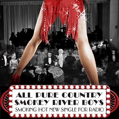 Play & Download All Pure Country - Single by Smokey River Boys | Napster