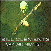 Captain Midnight by Bill Clements