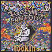 Play & Download Cookin by Tortilla Factory | Napster