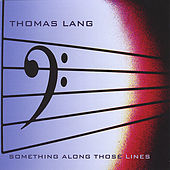 Something Along Those Lines by Thomas Lang