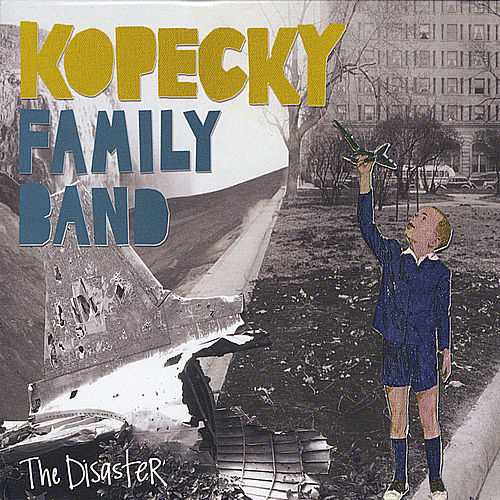 Play & Download The Disaster by Kopecky Family Band | Napster