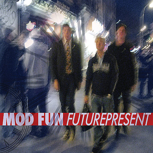 Futurepresent by Mod Fun