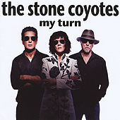 My Turn by The Stone Coyotes