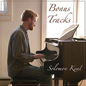 Play & Download Bonus Tracks by Solomon Keal | Napster