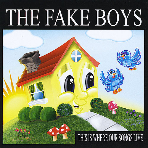 Play & Download This Is Where Our Songs Live by The Fake Boys | Napster