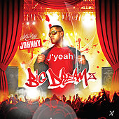 Play & Download Big Dreamz by Johnny | Napster