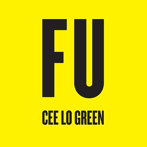 Play & Download Fu by CeeLo Green | Napster