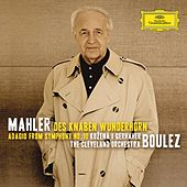 Play & Download Mahler: Des Knaben Wunderhorn; Adagio from Symphony No.10 by Various Artists | Napster