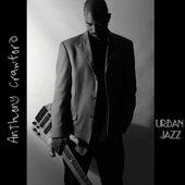 Urban Jazz by Anthony Crawford