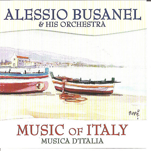 Play & Download Music of Italy by Alessio Busanel | Napster