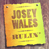 Play & Download Rulin' by Josey Wales | Napster