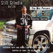 Play & Download Still Grindin' Vol. 4 by Lil Ric | Napster