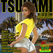 Tsunami Riddim by Various Artists