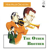 Play & Download The Other Brother by Herb Miller Orchestra | Napster