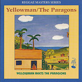 Play & Download Yellowman Meets the Paragons by Yellowman | Napster