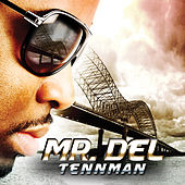 Play & Download Tennman by Mr. Del | Napster