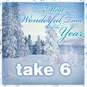 The Most Wonderful Time of the Year by Take 6