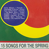 Play & Download 15 Songs for the Spring by Various Artists | Napster