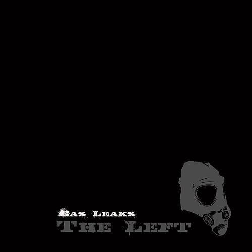 Play & Download Gas Leaks by The Left | Napster