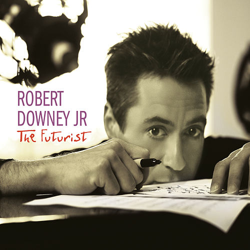 Play & Download The Futurist by Robert Downey, Jr. | Napster