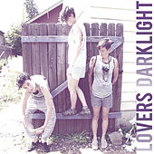 Play & Download Dark Light by Lovers | Napster