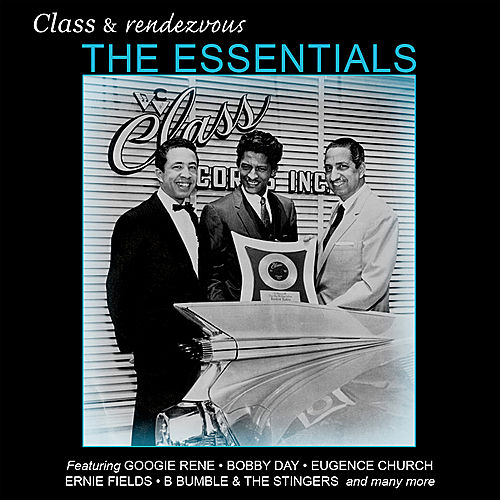 Play & Download Class & Rendezvous, The Essentials by Various Artists | Napster