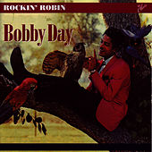 Play & Download Rockin' Robin by Bobby Day | Napster