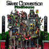 Madhouse by Silver Convention