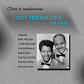 Class & Rendezvous, Lost Treasures, Volume 1 by Various Artists