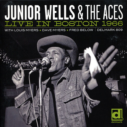 Play & Download Live in Boston 1966 by Junior Wells | Napster