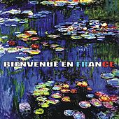 Play & Download Bienvenue en France by Various Artists | Napster