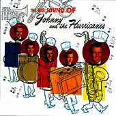 The Big Sound of Johnny And The Hurricanes by Johnny & The Hurricanes