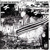 Play & Download Stars Have Shapes by Exploding Star Orchestra | Napster