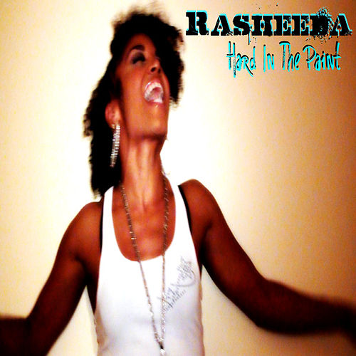 Play & Download Hard In The Paint by Rasheeda | Napster