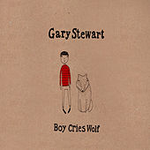 Boy Cries Wolf by Gary Stewart