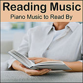 Reading Music: Piano Music to Read By, Study Music & Music for the Classroom by Calming Piano