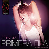 Play & Download Thalía En Primera Fila... Un Año Después by Various Artists | Napster
