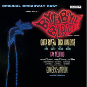 Play & Download Bye Bye Birdie! - Original Broadway Cast by Various Artists | Napster