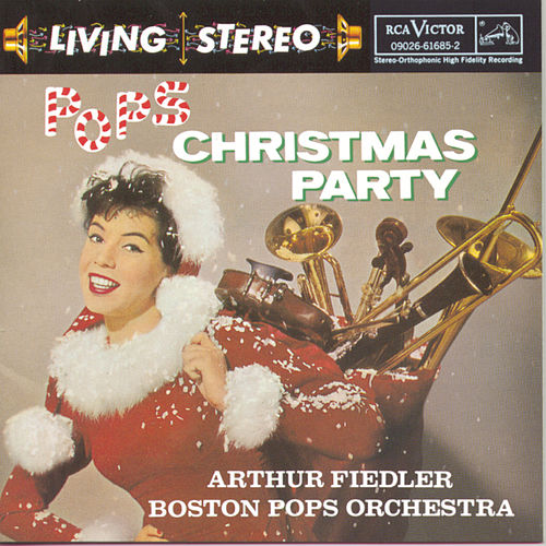Play & Download Pops Christmas Party by Arthur Fiedler | Napster
