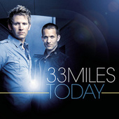 Play & Download Today by 33 Miles | Napster