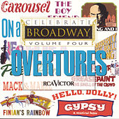 Play & Download Celebrate Broadway Vol. 4: Overtures by Various Artists | Napster