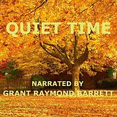 Quiet Time - Guided Spoken Meditation For Relaxation And Stress Release by Grant Raymond Barrett