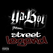Play & Download Street Legend by Ya Boy | Napster