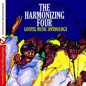 Play & Download Gospel Music Anthology: The Harmonizing Four (Digitally Remastered) by The Harmonizing Four | Napster